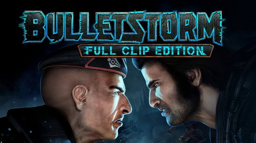 بازی کامپیوتر Bulletstorm: Full Clip Edition