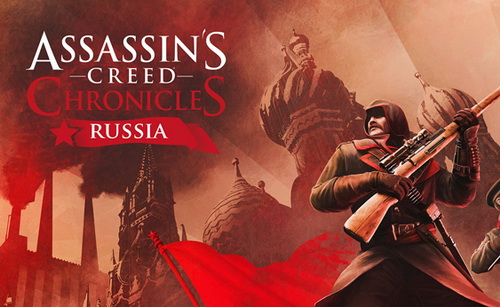 بازی Assassins Creed Chronicles Russia